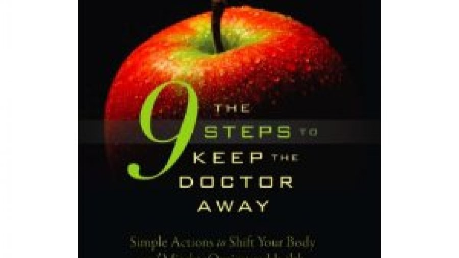 The 9 Steps to Keep the Doctor Away – Dr. Rashid A Buttar