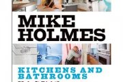 Book: Mike Holmes: Kitchens & Bathrooms and Attics & Basements