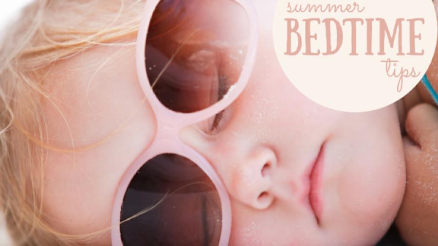 Summer bedtime tips