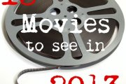 13 Movies To See in 2013 (with Trailers)