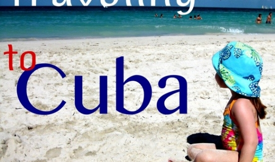Tips for Traveling to Cuba with Kids