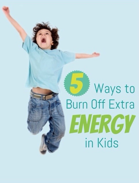 Five Ways to Burn off Extra Energy in Kids