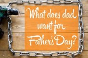 Get Dad What He Really Wants This Father's Day!