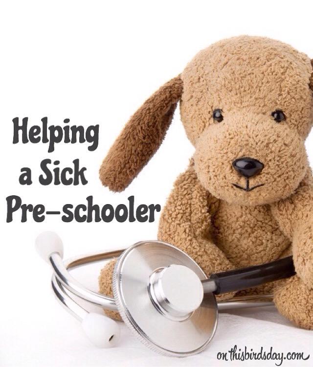 Helping a sick pre-schooler