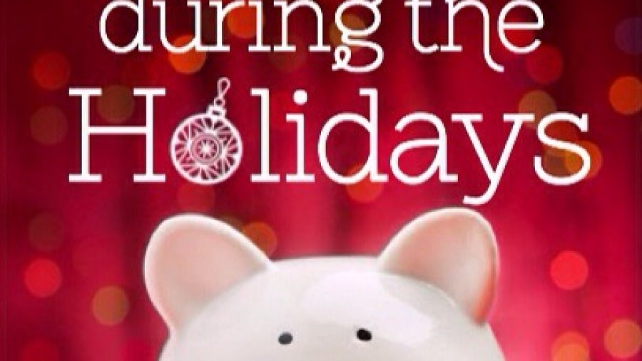 Great tips to save money during the holidays