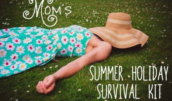 Mom's summer holiday survival kit