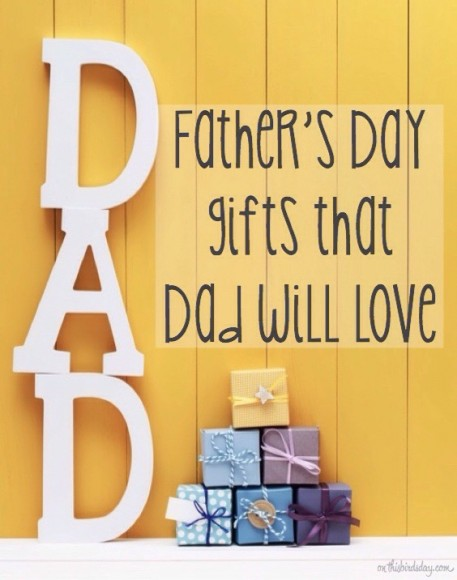 Easy Father's Day gifts that dad is sure to love. Original photo credits to Father's Day gifts that dad will love on Fotolia.