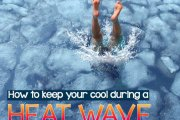 How to keep your cool during a heat wave