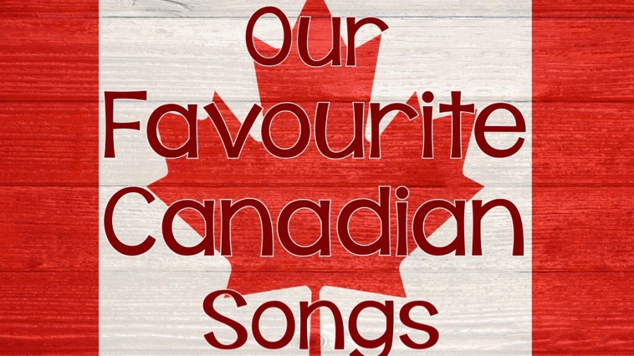 A list of our community's favourite Canadian songs and artists