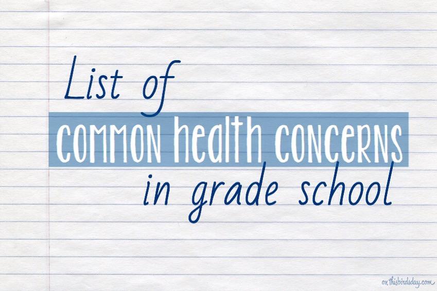 List of common health concerns in grade school