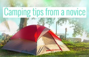 Camping tips from a novice. Photo from Canva.