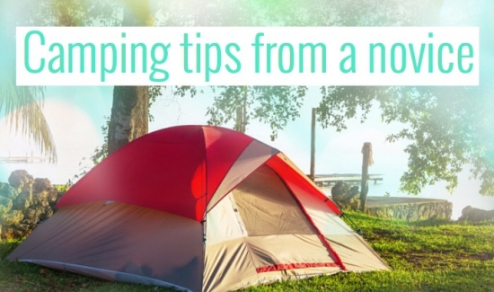 Camping tips from a novice