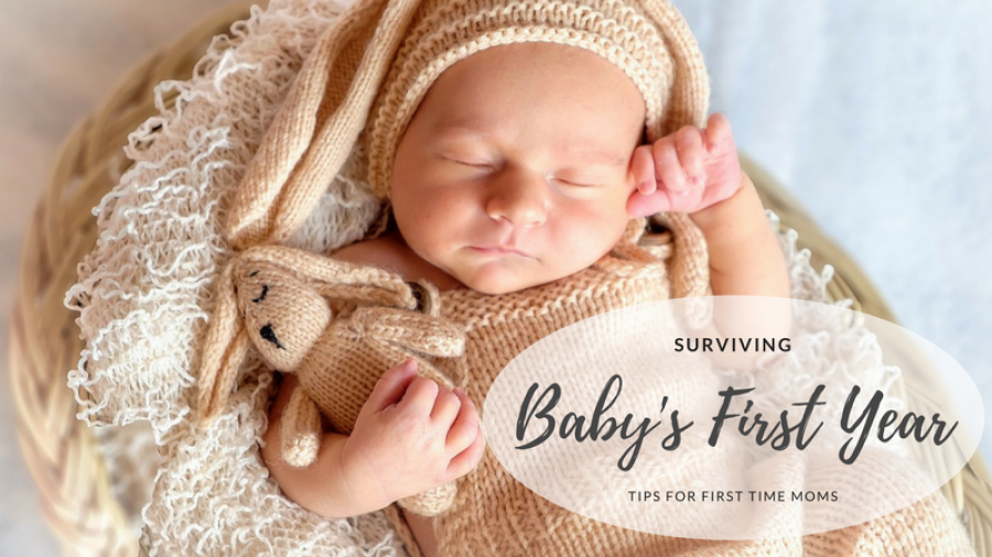 Surviving Baby's First Year: Tips for first time moms