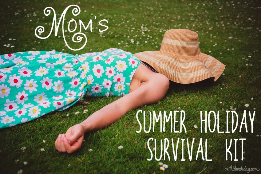 Mom's summer holiday survival kit