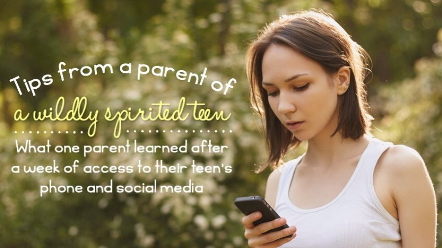 Tips from a parent of a wildly spirited teen. What one parent learned after a week of access to their teen's phone and social media.