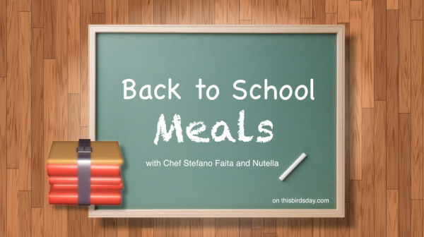 Chef Stefano Faita shares his tips for back to school breakfast and lunches