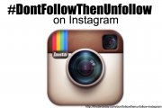 #DontFollowThenUnfollow on Instagram