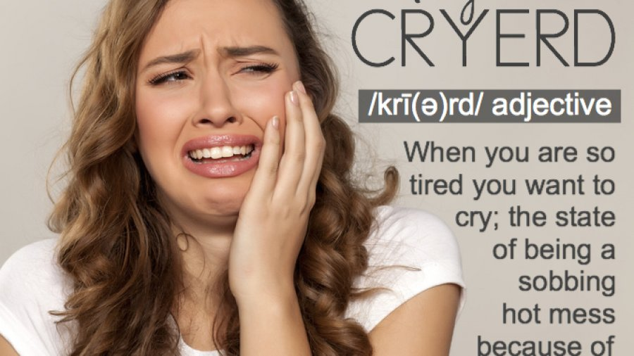 Cryerd, being so tired, you want to cry. Original photo vladimirfloyd on fotolia.