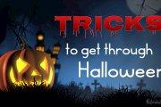 Tricks to Get Through Halloween